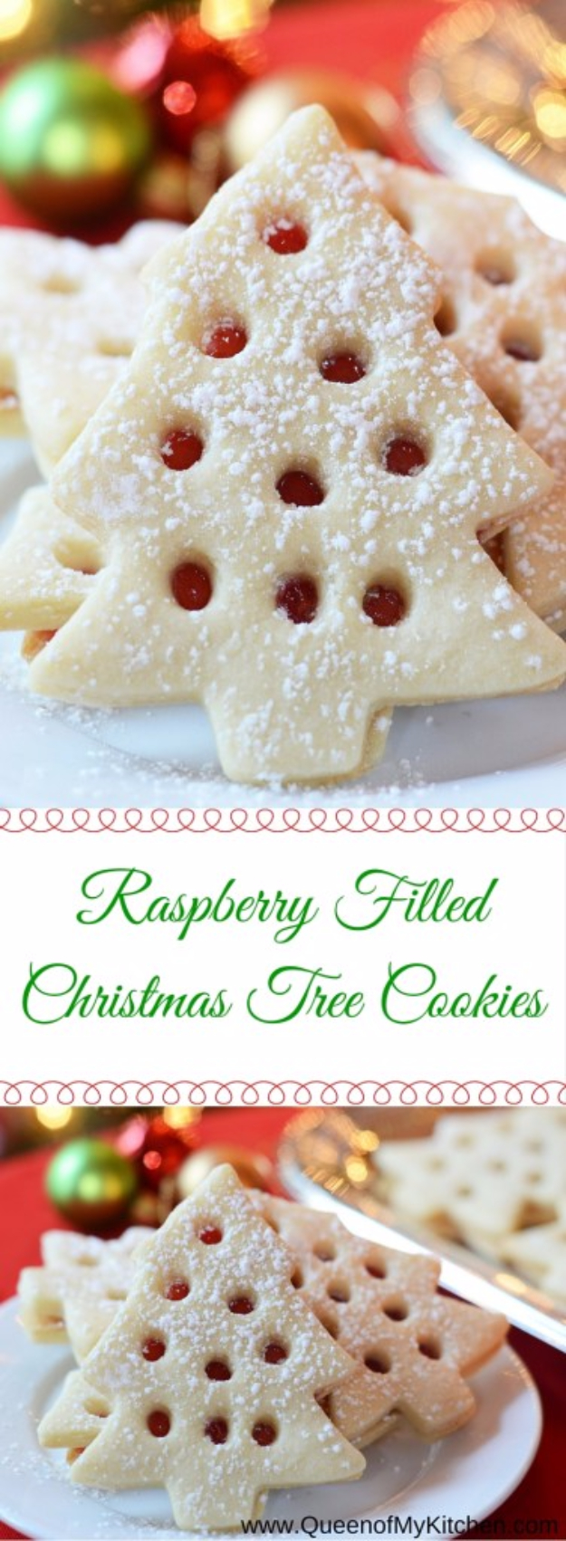 Best Recipes for Christmas Cookies- Raspberry Filled Christmas Tree Cookies - Easy Decorated Holiday Cookies - Candy Cookie Recipes Ideas for Kids - Traditional Favorites and Gluten Free and Healthy Versions - Quick No Bake Cookies and Last Minute Desserts for the Holidays