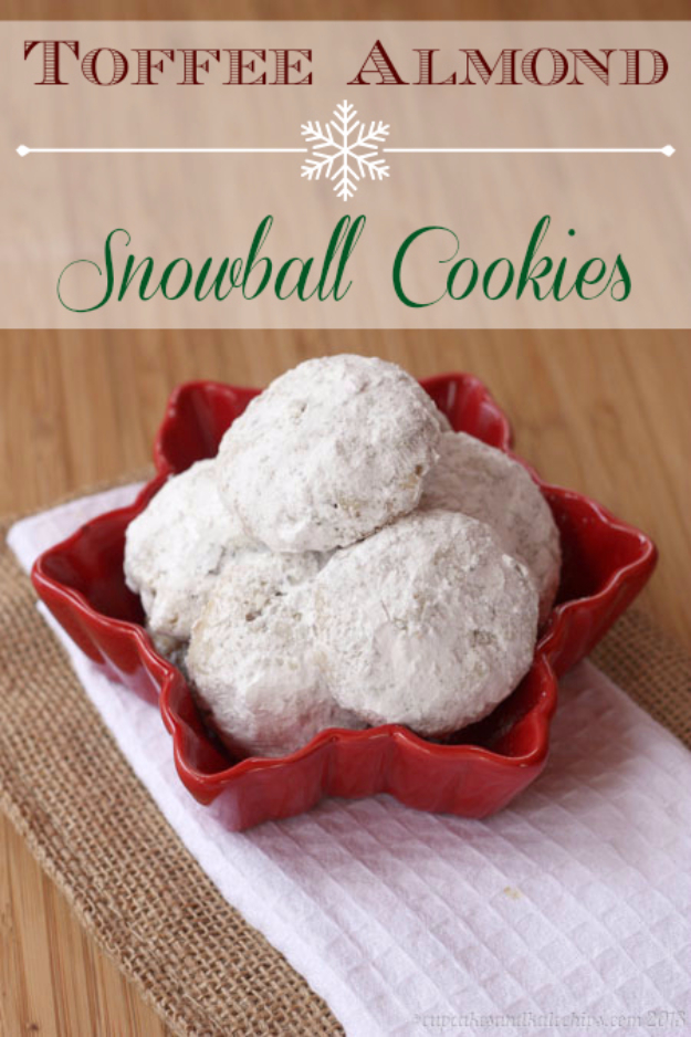 Best Recipes for Christmas Cookies- Toffee Almond Snowball Cookies - Easy Decorated Holiday Cookies - Candy Cookie Recipes Ideas for Kids - Traditional Favorites and Gluten Free and Healthy Versions - Quick No Bake Cookies and Last Minute Desserts for the Holidays