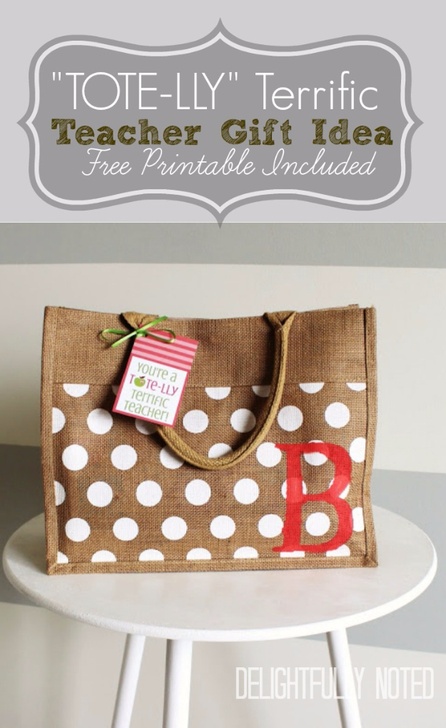 DIY Teacher Gifts - Tote-lly Terrific Teacher Gift - Cheap and Easy Presents and DIY Gift Ideas for Teachers at Christmas, End of Year, First Day and Birthday - Teacher Appreciation Gifts and Crafts - Cute Mason Jar Ideas and Thoughtful, Unique Gifts from Kids http://diyjoy.com/diy-teacher-gifts