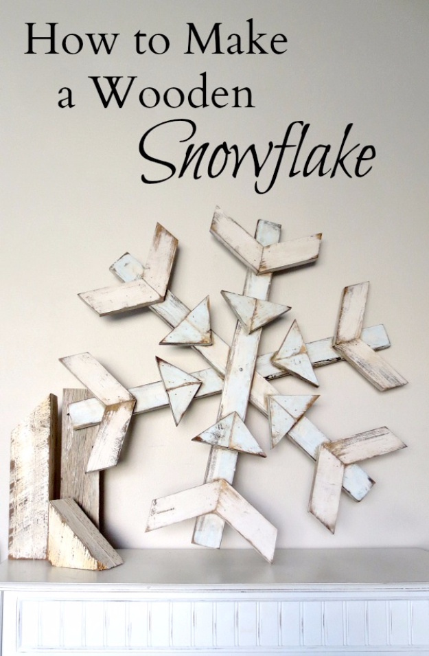 Best DIY Snowflake Decorations, Ornaments and Crafts - Wooden Snowflake - Paper Crafts with Snowflakes, Pipe Cleaner Projects, Mason Jars and Dollar Store Ideas - Easy DIY Ideas to Decorate for Winter#winter #crafts #diy