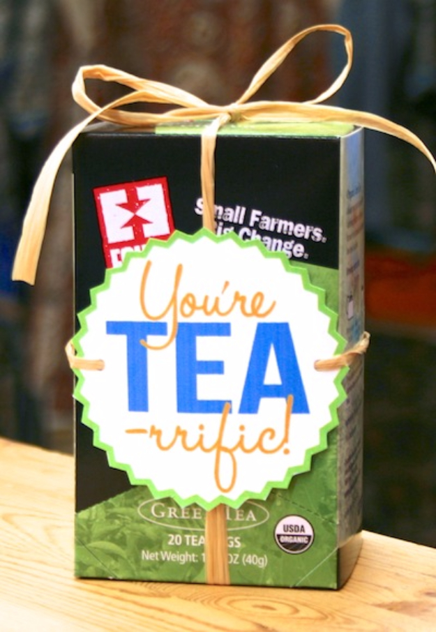 Cheap DIY Gift for the Office - You're Tea-rrific DIY Gift - DIY Gift Ideas for Your Boss and Coworkers - Inexpensive and Quick Presents to Make for Office Parties, Secret Santa Gifts - Cool Mason Jar Ideas, Creative Gift Baskets and Easy Office Christmas Presents