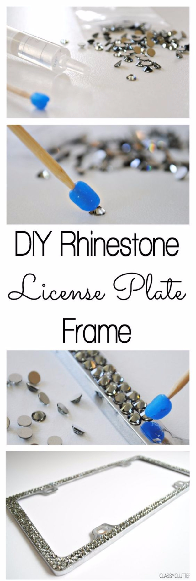 DIY Car Accessories and Ideas for Cars - DIY Rhinestone License Plate Frame - Interior and Exterior, Seats, Mirror, Seat Covers, Storage, Carpet and Window Cleaners and Products - Decor, Keys and Iphone and Tablet Holders - DIY Projects and Crafts for Women and Men