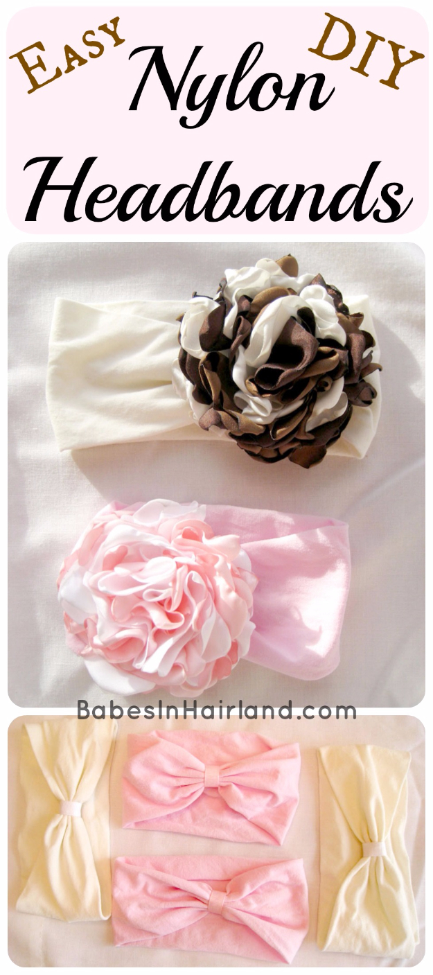 Best Sewing Projects to Make For Girls - Easy DIY Nylon Headbands - Creative Sewing Tutorials for Baby Kids and Teens - Free Patterns and Step by Step Tutorials for Dresses, Blouses, Shirts, Pants, Hats and Bags #sewing #sewingideas