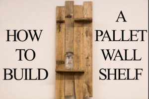 Watch How He Builds This Great Pallet Wood Shelf!