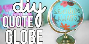 She Repurposes An Old World Globe Into Something Fabulous And Uplifting (Anthropologie Inspired!)