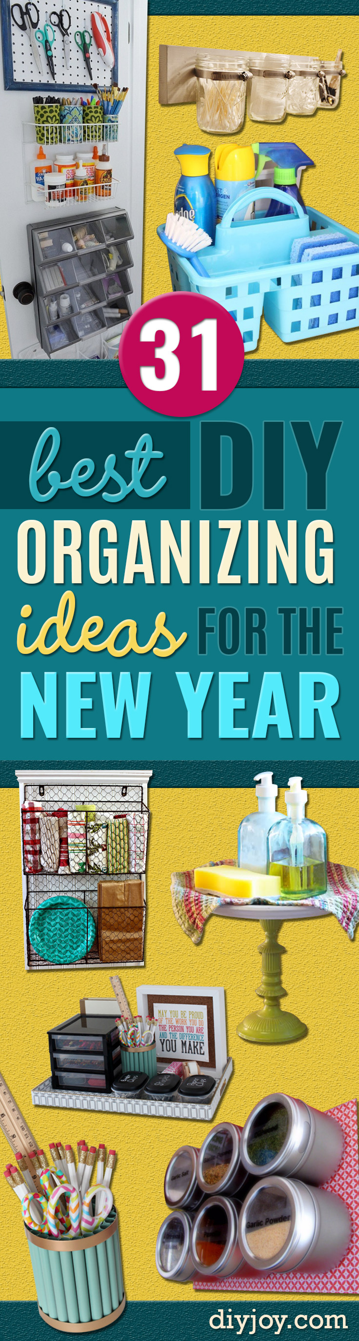 Best Organizing Ideas for the New Year - Resolutions for Getting Organized - DIY Organizing Projects for Home, Bedroom, Closet, Bath and Kitchen - Easy Ways to Organize Shoes, Clutter, Desk and Closets - DIY Projects and Crafts for Women and Men
