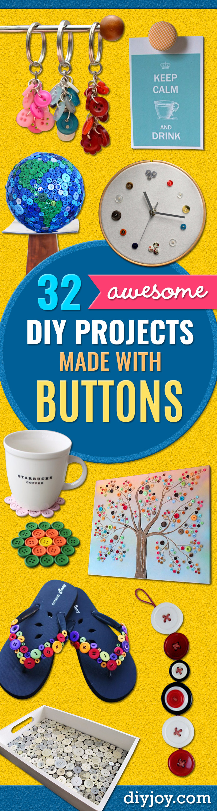 DIY Projects and Crafts Made With Buttons - Easy and Quick Projects You Can Make With Buttons - Cool and Creative Crafts, Sewing Ideas and Homemade Gifts for Women, Teens, Kids and Friends - Home Decor, Fashion and Cheap, Inexpensive Fun Things to Make on A Budget