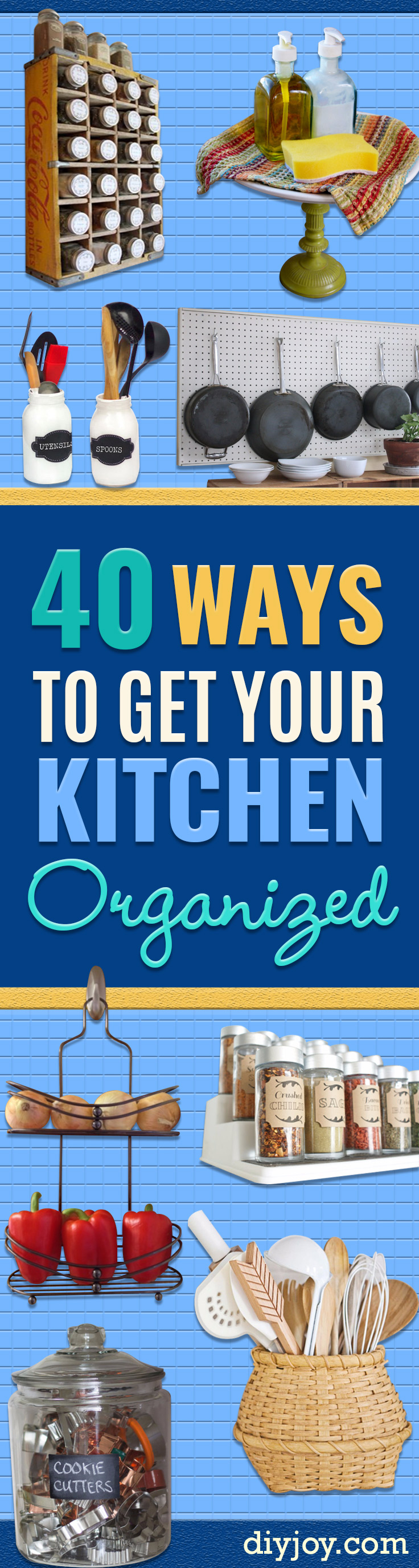 DIY Organizing Ideas for Kitchen - Cheap and Easy Ways to Get Your Kitchen Organized - Dollar Tree Crafts, Space Saving Ideas - Pantry, Spice Rack, Drawers and Shelving - Home Decor Projects for Men and Women #diykitchen #organizing #diyideas #diy