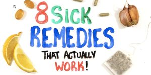 He Shows Us 8 Terrific Sick Remedies That Actually Work And Why!