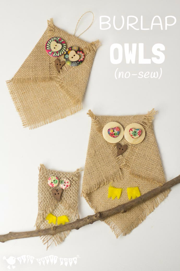 DIY Projects and Crafts Made With Buttons - Burlap And Button Owls - Easy and Quick Projects You Can Make With Buttons - Cool and Creative Crafts, Sewing Ideas and Homemade Gifts for Women, Teens, Kids and Friends - Home Decor, Fashion and Cheap, Inexpensive Fun Things to Make on A Budget
