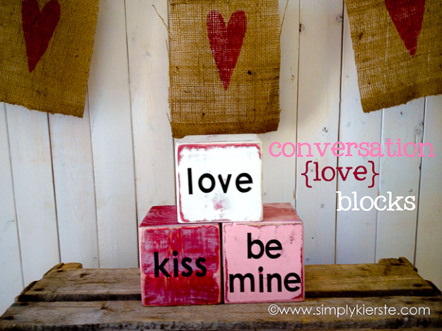 DIY Valentine Decor Ideas - Conversation Love Blocks - Cute and Easy Home Decor Projects for Valentines Day Decorating - Best Homemade Valentine Decorations for Home, Tables and Party, Kids and Outdoor - Romantic Vintage Ideas - Cheap Dollar Store and Dollar Tree Crafts