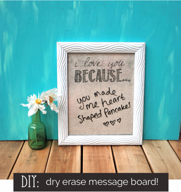 Best DIY Valentines Day Gifts - DIY Dry Erase Message Board - Cute Mason Jar Valentines Day Gifts and Crafts for Him and Her | Boyfriend, Girlfriend, Mom and Dad, Husband or Wife, Friends - Easy DIY Ideas for Valentines Day for Homemade Gift Giving and Room Decor | Creative Home Decor and Craft Projects for Teens, Teenagers, Kids and Adults