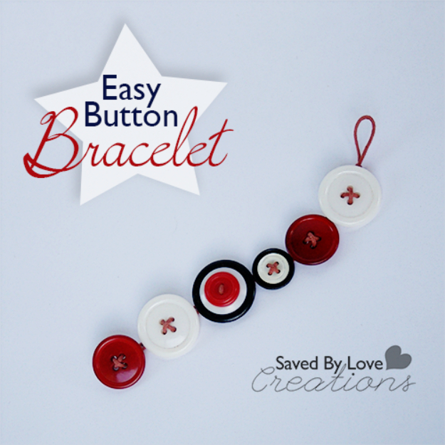 DIY Projects and Crafts Made With Buttons - Easy Button Bracelet - Easy and Quick Projects You Can Make With Buttons - Cool and Creative Crafts, Sewing Ideas and Homemade Gifts for Women, Teens, Kids and Friends - Home Decor, Fashion and Cheap, Inexpensive Fun Things to Make on A Budget