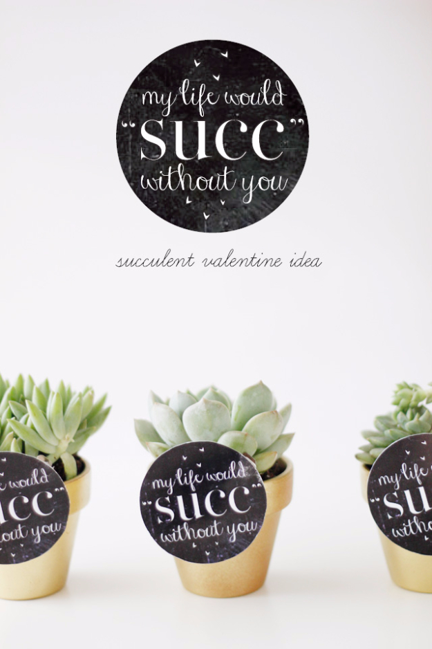 Best DIY Valentines Day Gifts - My Life Would Succ Without You - Cute Mason Jar Valentines Day Gifts and Crafts for Him and Her | Boyfriend, Girlfriend, Mom and Dad, Husband or Wife, Friends - Easy DIY Ideas for Valentines Day for Homemade Gift Giving and Room Decor | Creative Home Decor and Craft Projects for Teens, Teenagers, Kids and Adults http://diyjoy.com/diy-valentines-day-gift-ideas