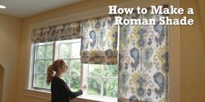 Watch How Easily She Makes This Beautiful Roman Shade And She Shows Us How It's Done!