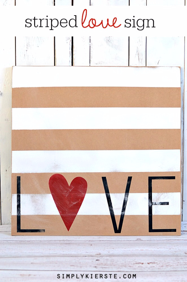 DIY Valentine Decor Ideas - Striped Love Sign - Cute and Easy Home Decor Projects for Valentines Day Decorating - Best Homemade Valentine Decorations for Home, Tables and Party, Kids and Outdoor - Romantic Vintage Ideas - Cheap Dollar Store and Dollar Tree Crafts