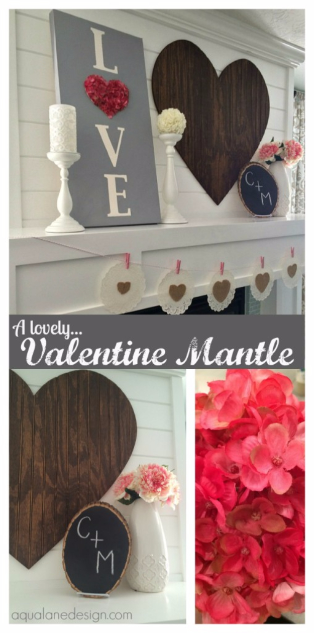 DIY Valentine Decor Ideas - Valentine Mantle - Cute and Easy Home Decor Projects for Valentines Day Decorating - Best Homemade Valentine Decorations for Home, Tables and Party, Kids and Outdoor - Romantic Vintage Ideas - Cheap Dollar Store and Dollar Tree Crafts