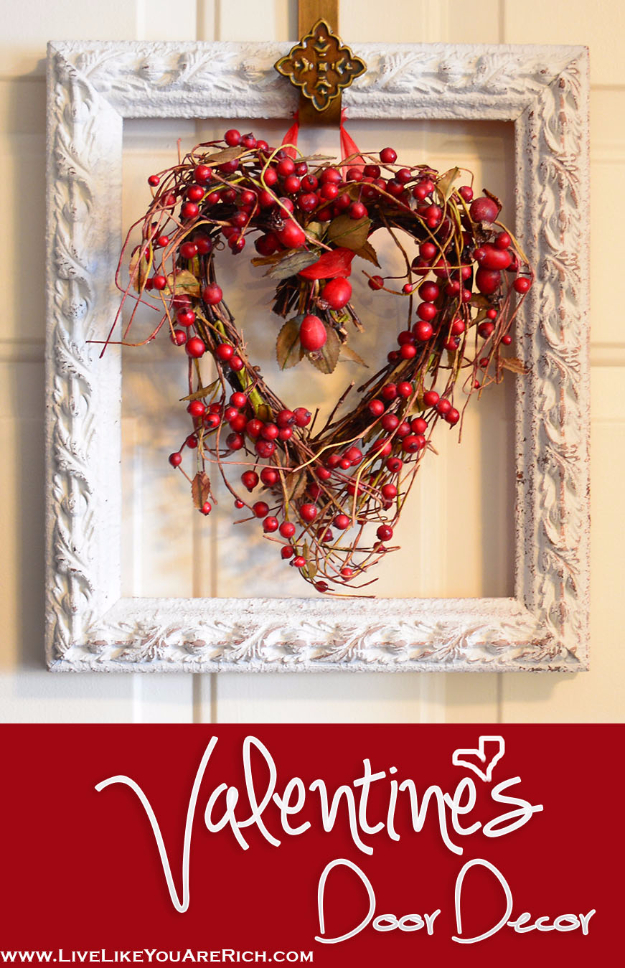 DIY Valentine Decor Ideas - Valentine's Door Decor - Cute and Easy Home Decor Projects for Valentines Day Decorating - Best Homemade Valentine Decorations for Home, Tables and Party, Kids and Outdoor - Romantic Vintage Ideas - Cheap Dollar Store and Dollar Tree Crafts