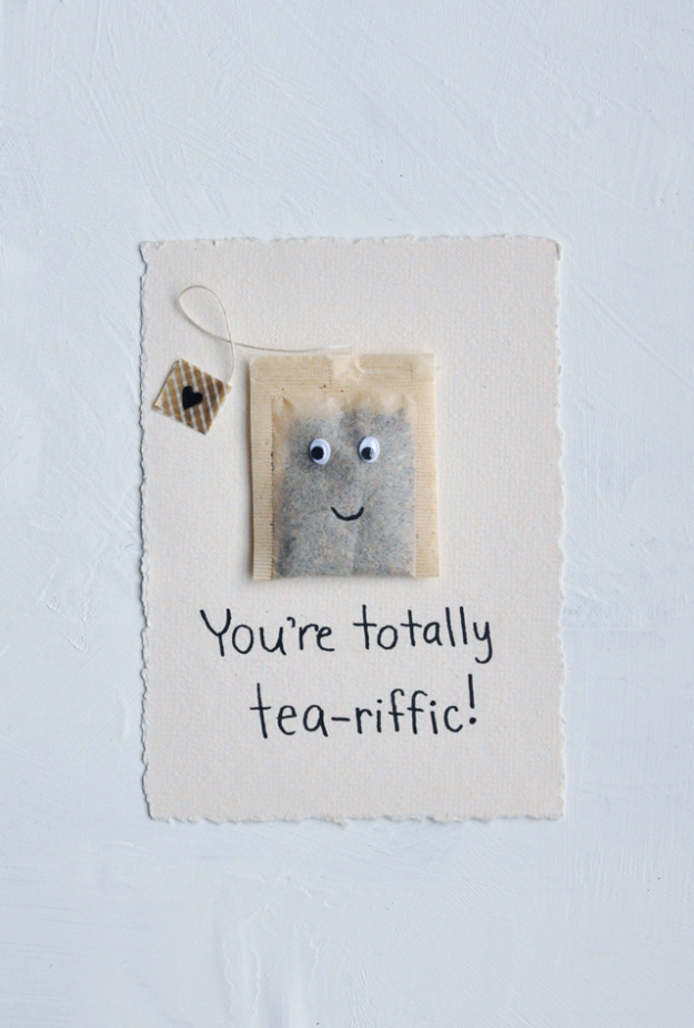 DIY Valentines Day Cards - You're Totally Tea-riffic Card - Easy Handmade Cards for Him and Her, Kids, Freinds and Teens - Funny, Romantic, Printable Ideas for Making A Unique Homemade Valentine Card - Step by Step Tutorials and Instructions for Making Cute Valentine's Day Gifts #valentines