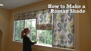 How to Make Roman Shades for Windows (and Even Doors)