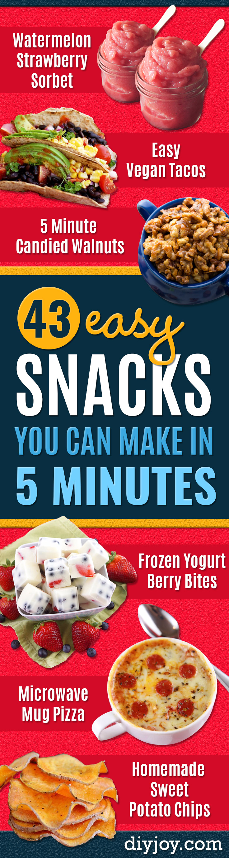 Easy Snacks You Can Make In Minutes - Quick   Recipes and Tricks for Making After Workout and After School Snack -   Fast Ideas for Instant Small Meals and Treats - No Bake, Microwave   and Simple Prep Makes Snacking Fun http://diyjoy.com/easy-snacks-  recipes