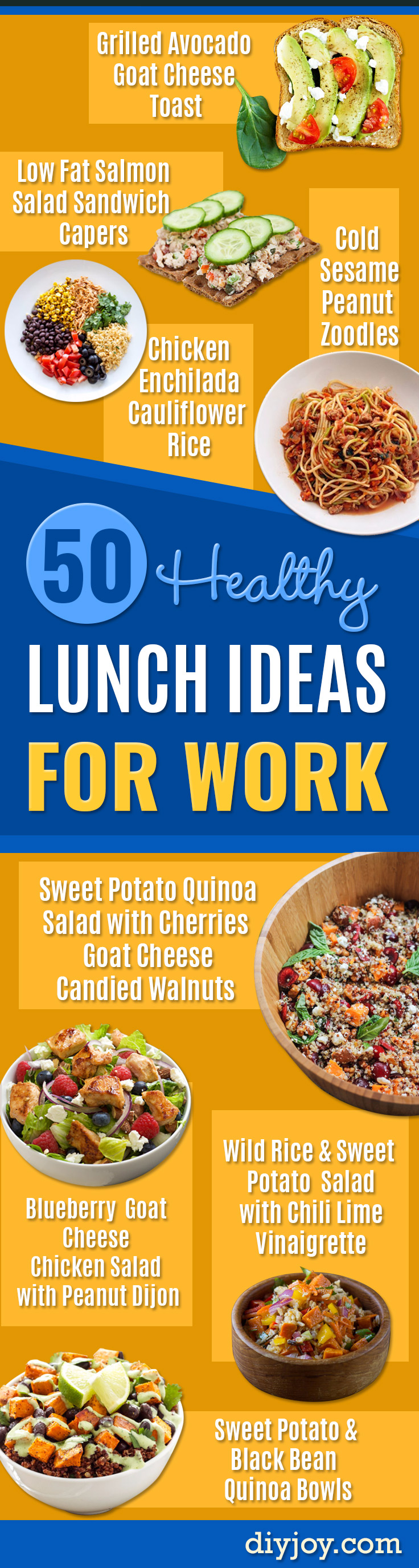 Healthy Lunch Ideas for Work - Quick and Easy Recipes You Can Pack for Lunches at the Office - Lowfat and Simple Ideas for Eating on the Job - Microwave, No Heat, Mason Jar Salads, Sandwiches, Wraps, Soups and Bowls http://diyjoy.com/healthy-lunch-ideas-work
