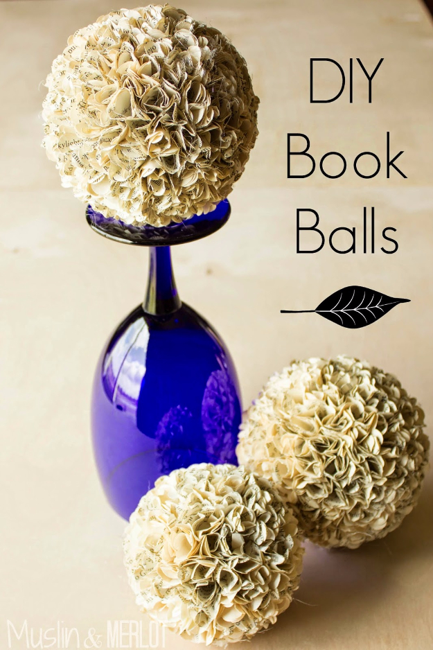 DIY Projects Made With Old Books - DIY Book Balls - Make DIY Gifts, Crafts and Home Decor With Old Book Pages and Hardcover and Paperbacks - Easy Shelving, Decorations, Wall Art and Centerpices with BOOKS http://diyjoy.com/diy-projects-old-books