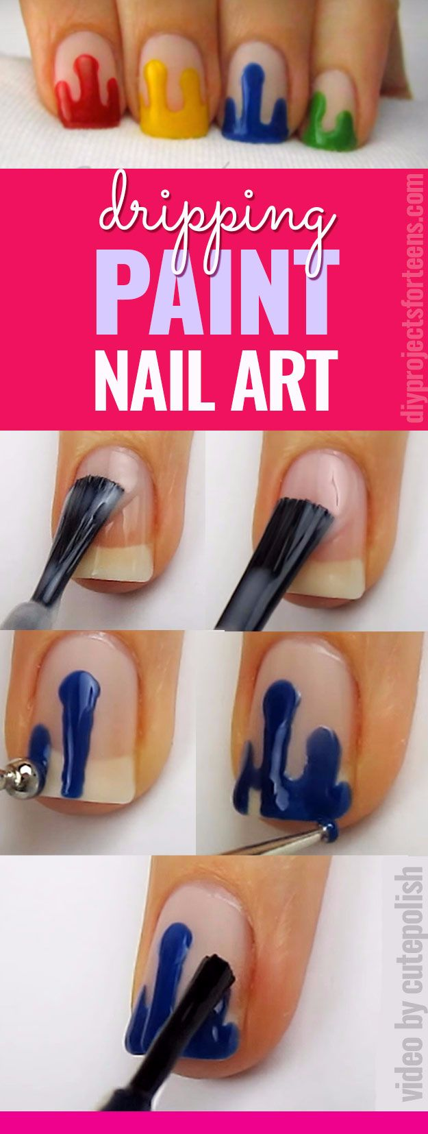 Quick Nail Art Ideas - Dripping Paint Nail Art - Easy Step by Step Nail Designs With Tutorials and Instructions - Simple Photos Show You How To Get A Perfect Manicure at Home - Cool Beauty Tips and Tricks for Women and Teens