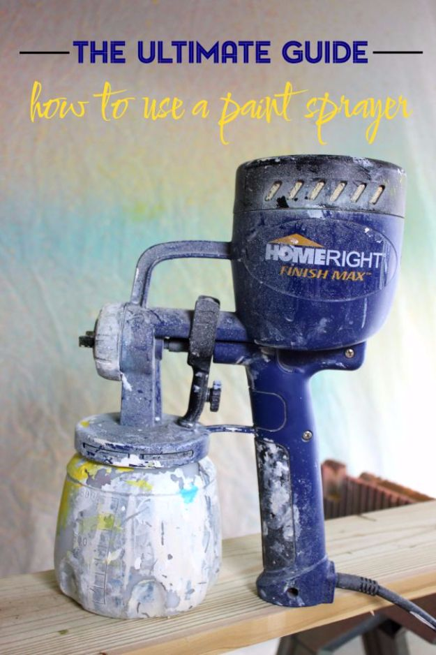 Spray Painting Tips and Tricks - Paint Sprayer Guide - Home Improvement Ideas and Tutorials for Spray Painting Furniture, House, Doors, Trim, Windows and Walls - Step by Step Tutorials and Best How To Instructions - DIY Projects and Crafts by DIY JOY #diyideas