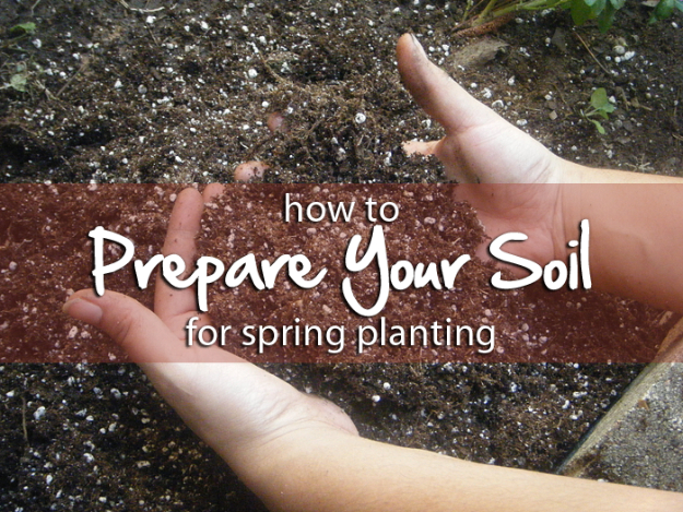 DIY Spring Gardening Projects - Preparing Your Garden Soil for Spring Herb Planting - Cool and Easy Planting Tips for Spring Garden - Step by Step Tutorials for Growing Seeds, Plants, Vegetables and Flowers in You Yard - DIY Project Ideas for Women and Men - Creative and Quick Backyard Ideas For Summer