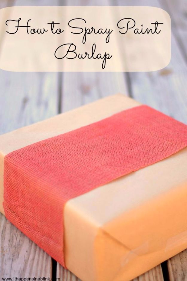 Spray Painting Tips and Tricks - Spray Painting Burlap - Home Improvement Ideas and Tutorials for Spray Painting Furniture, House, Doors, Trim, Windows and Walls - Step by Step Tutorials and Best How To Instructions - DIY Projects and Crafts by DIY JOY #diyideas