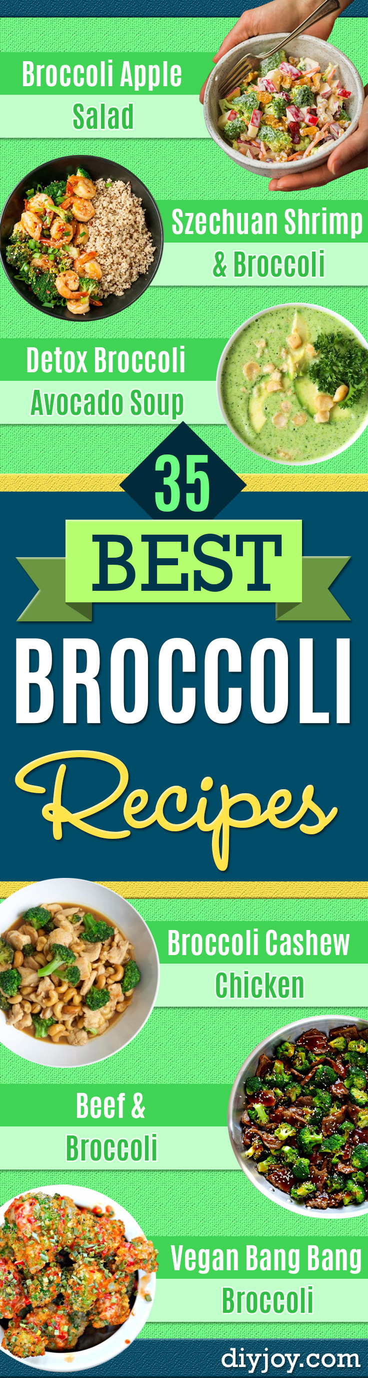 Best Broccoli Recipes - Recipe Ideas for Roasted, Steamed, Fresh or Frozen, Healthy, Cheesy, Soup, Salad, Casseroles and Side Dish Vegetables Made With Broccoli. Shrimp, Chicken, Pasta and Paleo Recipes. Easy Dinner, Lunch and Healthy Snacks for Kids and Adults - Homemade Food and Crafts by DIY JOY http://diyjoy.com/best-broccoli-recipes