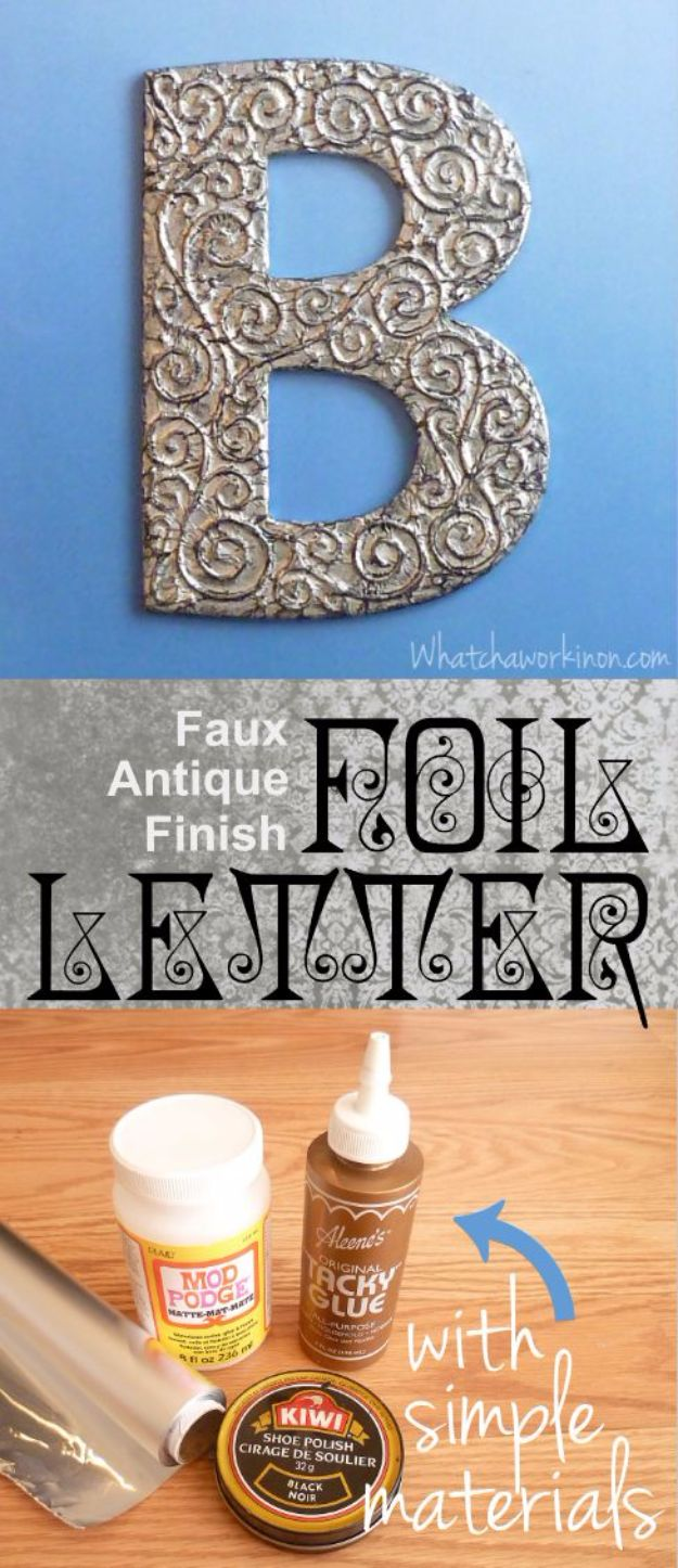 DIY Wall Letters and Word Signs - 3D Antiqued Foil Letter - Initials Wall Art for Creative Home Decor Ideas - Cool Architectural Letter Projects and Wall Art Tutorials for Living Room Decor, Bedroom Ideas. Girl or Boy Nursery. Paint, Glitter, String Art, Easy Cardboard and Rustic Wooden Ideas - DIY Projects and Crafts by DIY JOY http://diyjoy.com/diy-letter-word-signs