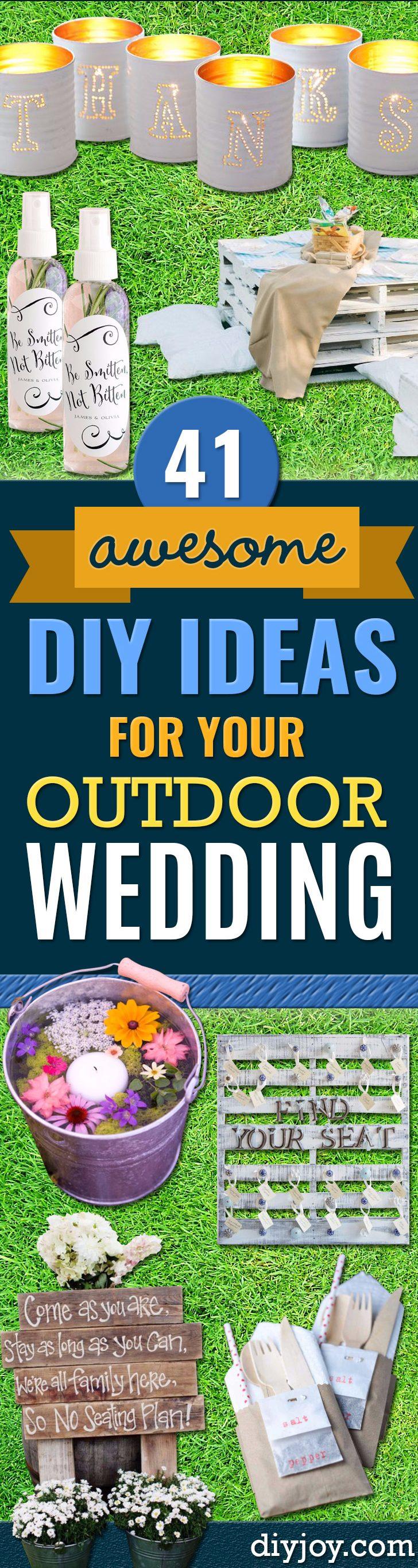 41 DIY Ideas for An Outdoor Wedding