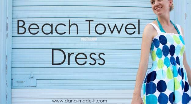 DIY Dresses to Sew for Summer - Beach Towel Dress - Best Free Patterns For Dress Ideas - Easy and Cheap Clothes to Make for Women and Teens - Step by Step Sewing Projects - Short, Summer, Winter, Fall, Inexpensive DIY Fashion