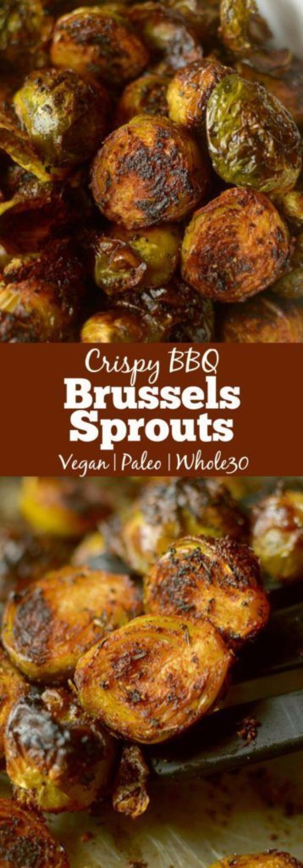 Best Brussel Sprout Recipes - Crispy Barbecue Spiced Brussels Sprouts - Easy and Quick Delicious Ideas for Making Brussel Sprouts With Bacon, Roasted, Creamy, Healthy, Baked, Sauteed, Crockpot, Grilled, Shredded and Salad Recipe Ideas #recipes