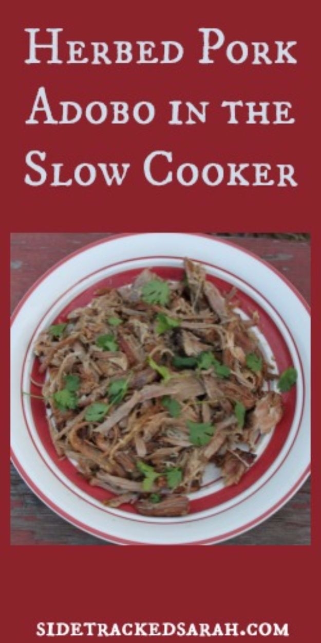 Healthy Crockpot Recipes to Make and Freeze Ahead - Herbed Pork Adobo - Easy and Quick Dinners, Soups, Sides You Make Put In The Freezer for Simple Last Minute Cooking - Low Fat Chicken, Veggies, Stews, Vegetable Sides and Beef Meals for Your Slow Cooker and Crock Pot http://diyjoy.com/healthy-crockpot-recipes