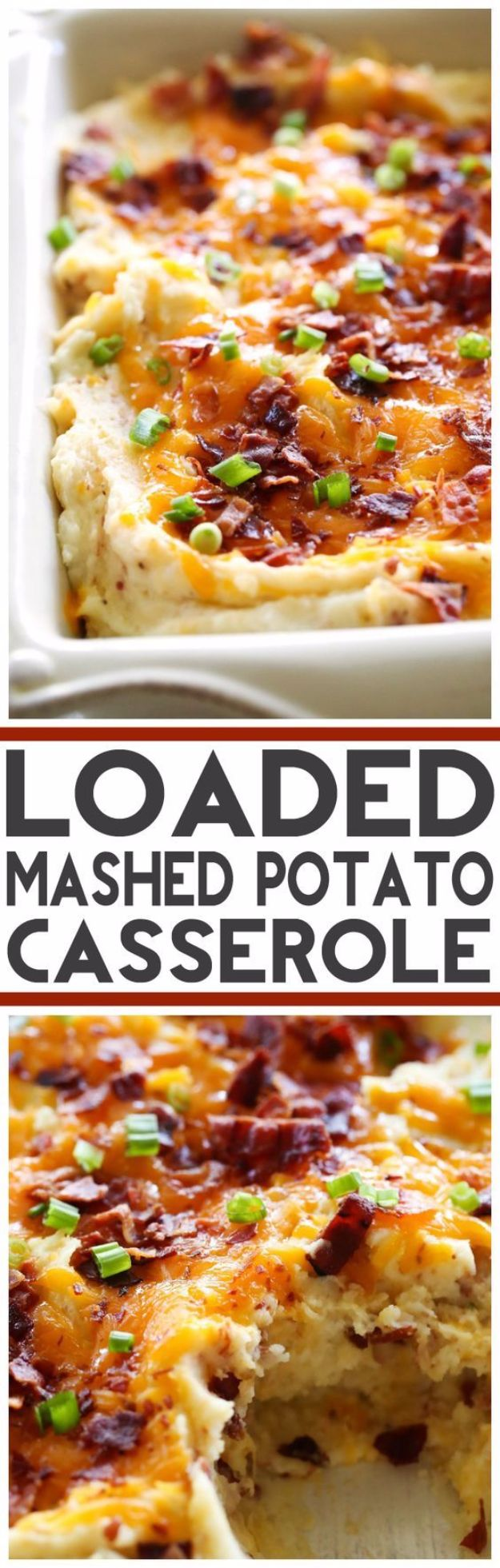 Best Easter Dinner Recipes - Loaded Mashed Potato Casserole - Easy Recipe Ideas for Easter Dinners and Holiday Meals for Families - Side Dishes, Slow Cooker Recipe Tutorials, Main Courses, Traditional Meat, Vegetable and Dessert Ideas - Desserts, Pies, Cakes, Ham and Beef, Lamb - DIY Projects and Crafts by DIY JOY