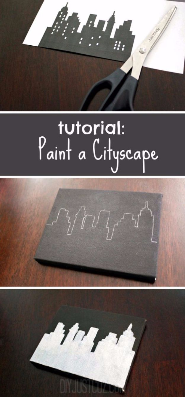 DIY Canvas Painting Ideas - Paint A Cityscape - Cool and Easy Wall Art Ideas You Can Make On A Budget #painting #diyart #diygifts