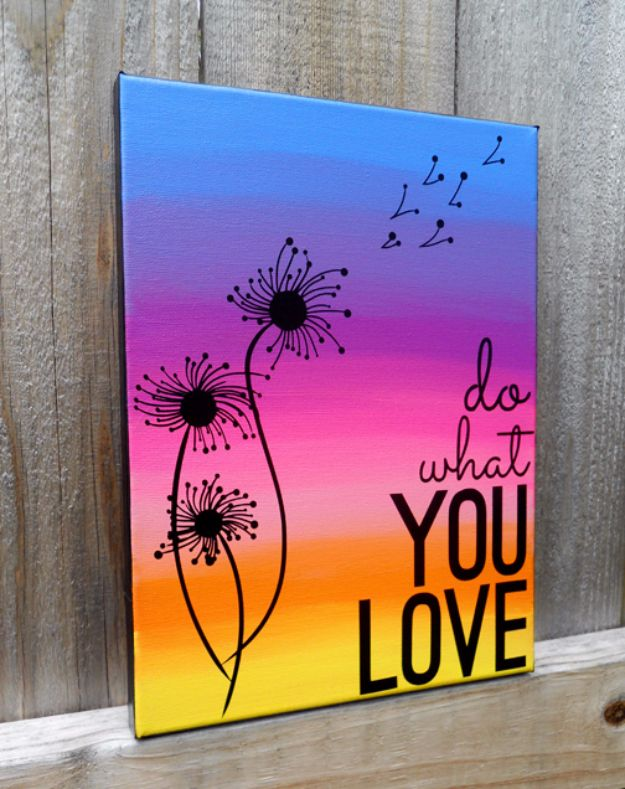 DIY Canvas Painting Ideas - Quote Canvas Art - Cool and Easy Wall Art Ideas You Can Make On A Budget #painting #diyart #diygifts