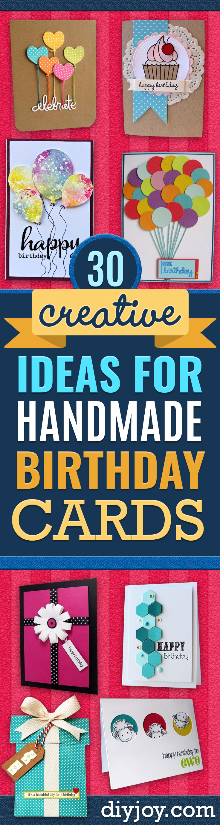 DIY Birthday Cards - Easy and Cheap Handmade Birthday Cards To Make At Home - Cute Card Projects With Step by Step Tutorials are Perfect for Birthdays for Mom, Dad, Kids and Adults - Pop Up and Folded Cards, Creative Gift Card Holders and Fun Ideas With Cake http://diyjoy.com/diy-birthday-cards