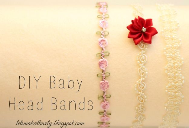 DIY Ideas for Newborn - Baby Head Bands - Do It Yourself Projects for the New Baby Boy or Girl - Nursery and Room Decor, Gear and Products, Safety Ideas and Other Practical Items Make Great DIY Baby Gifts