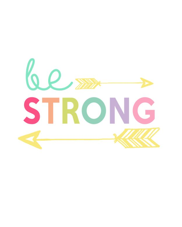 Nice Best Free Printables For Your Walls   Be Strong Free Printable   Free  Prints For Wall