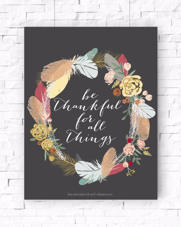 Best Free Printables For Your Walls - Be Thankful Free Printable - Free Prints for Wall Art and Picture to Print for Home and Bedroom Decor - Crafts to Make and Sell With Ideas for the Home, Organization #diy