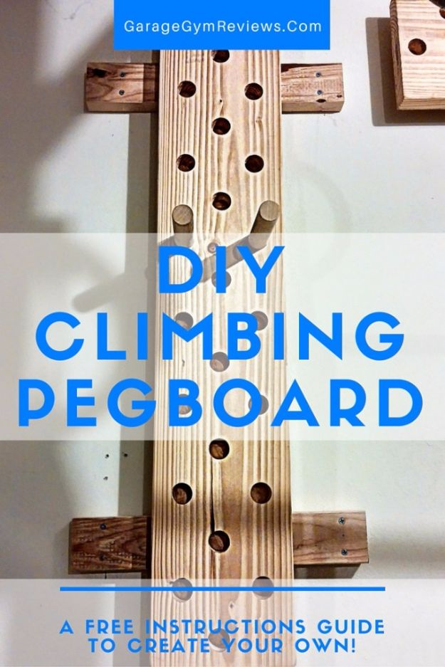 DIY Exercise Equipment Projects - DIY Climbing Peg Board - Homemade Weights and Strength Training Projects - How To Build Simple and Easy Fitness Equipment, Yoga Mats, PVC Pipe Ideas for Butt Workouts, Strength Training and Do It Yourself Workouts At Home t