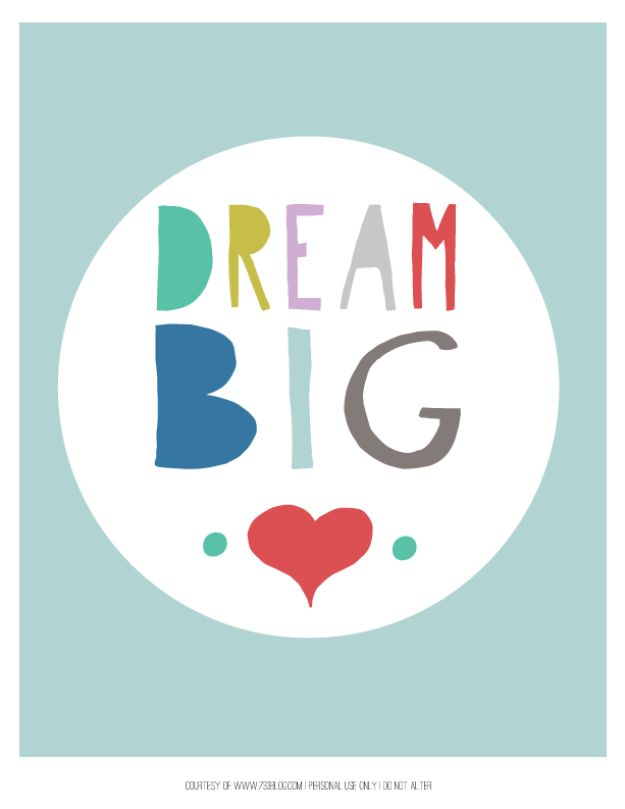 Best Free Printables For Your Walls - Dream Big Free Printable - Free Prints for Wall Art and Picture to Print for Home and Bedroom Decor - Crafts to Make and Sell With Ideas for the Home, Organization #diy
