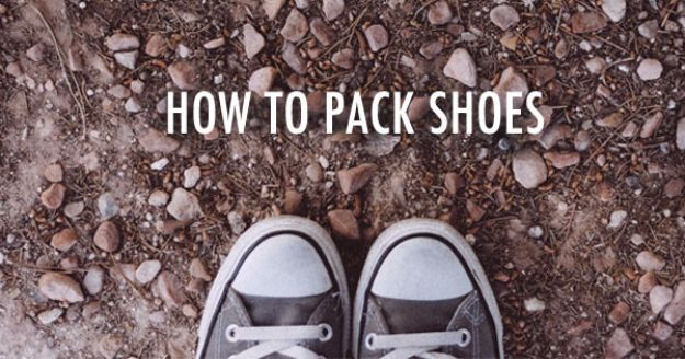 Packing Tips for Travel - How To Pack Shoes - Easy Ideas for Packing a Suitcase To Maximize Space - Tricks and Hacks for Folding Clothes, Storing Toiletries, Shampoo and Makeup - Keep Clothing Wrinkle Free in Your Bag http://diyjoy.com/packing-tips-travel