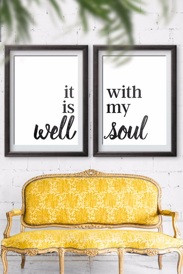Best Free Printables For Your Walls - It Is Well With My Soul Free Printable - Free Prints for Wall Art and Picture to Print for Home and Bedroom Decor - Crafts to Make and Sell With Ideas for the Home, Organization - Quotes for Bedroom, Living Room and Kitchens, Vintage Bathroom Pictures - Downloadable Printable for Kids - DIY and Crafts by DIY JOY http://diyjoy.com/free-printables-walls