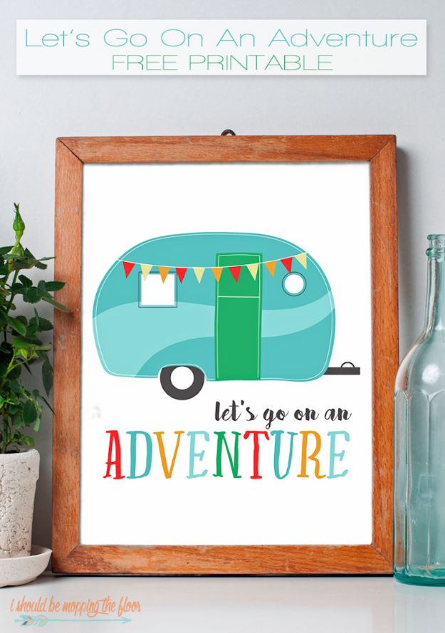 Free Printables For Your Walls - Let's Go On Adventure Free Printables - Best Free Prints for Wall Art and Picture to Print for Home and Bedroom Decor - Ideas for the Home, Organization - Quotes for Bedroom and Kitchens, Vintage Bathroom Pictures - Downloadable Printable for Kids - DIY and Crafts by DIY JOY http://diyjoy.com/free-printables-walls