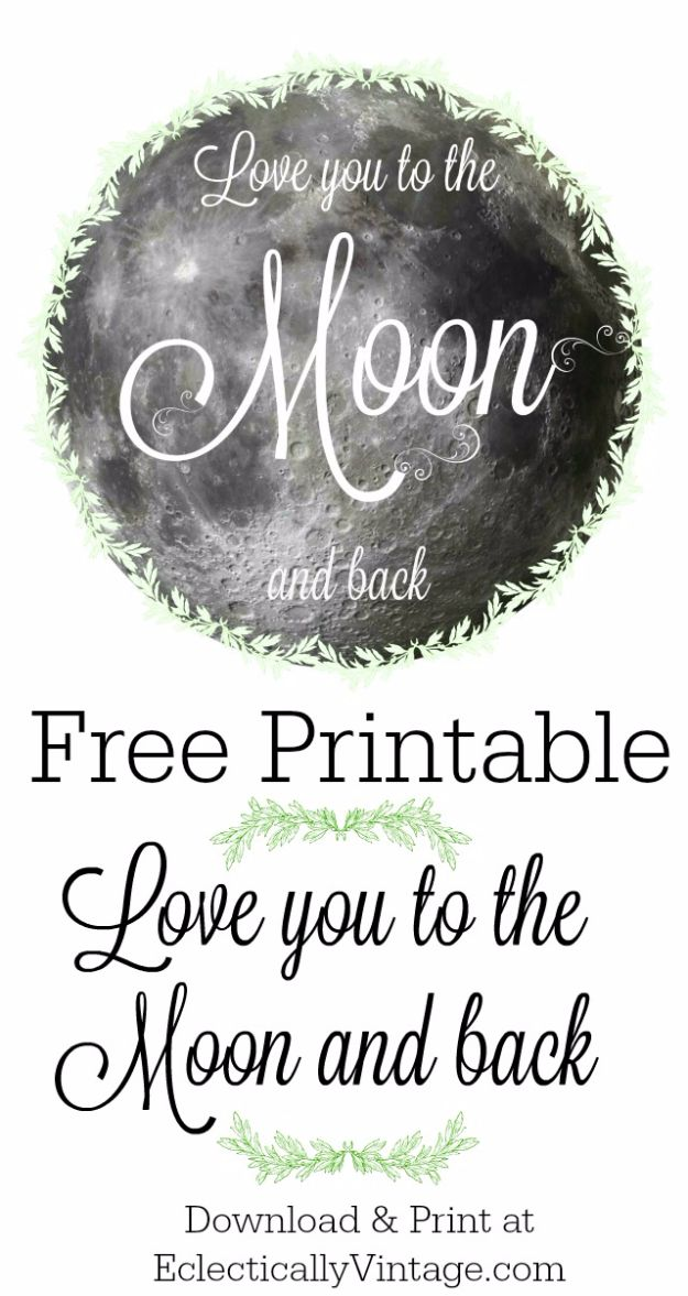 Best Free Printables For Your Walls - Love You to the Moon and Back – Free Printable - Free Prints for Wall Art and Picture to Print for Home and Bedroom Decor - Crafts to Make and Sell With Ideas for the Home, Organization #diy
